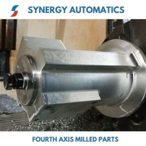 Fourth axis milled parts